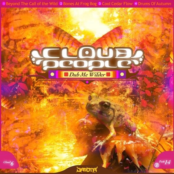 Cloud People - Dub Me Wilder