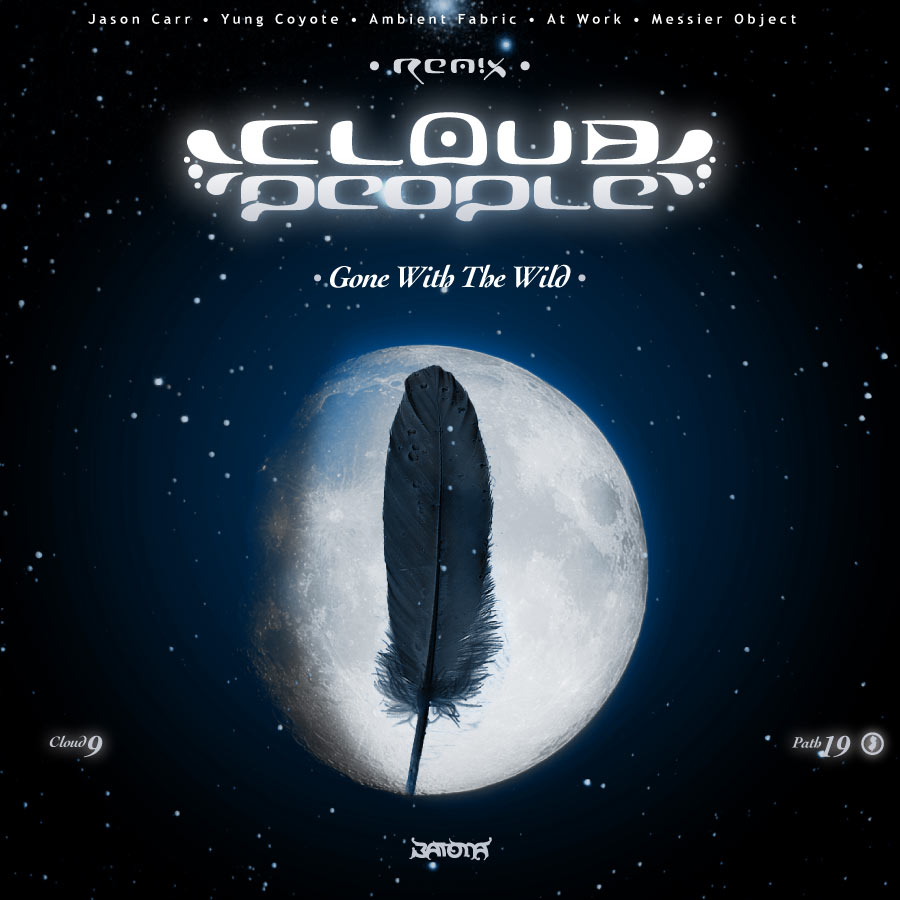 Cloud People - Gone With The Wild
