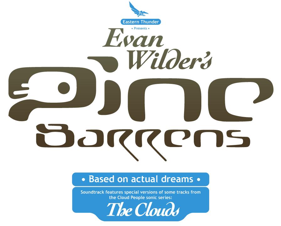 Eastern Thunder presents Evan Wilder's Pine Barrens.